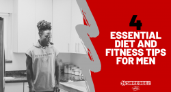 ESSENTIAL DIET AND FITNESS TIPS FOR MEN