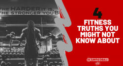 4 FITNESS TRUTHS YOU MIGHT NOT KNOW ABOUT